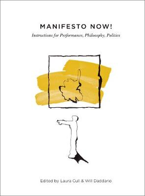 Manifesto Now! by Laura Cull
