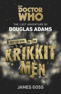 Doctor Who and the Krikkitmen by Douglas Adams