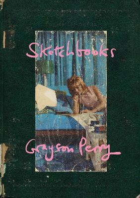 Sketchbooks by Grayson Perry