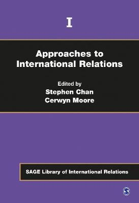 Approaches to International Relations by Stephen Chan