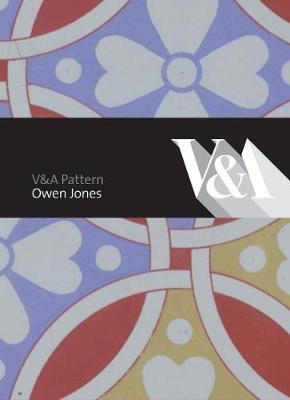 V&A Patterns: Owen Jones by Thomas Abraham