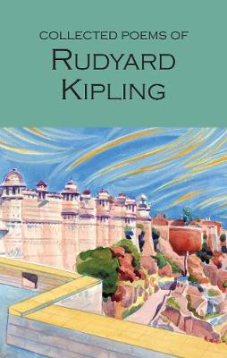 Collected Poems of Rudyard Kipling by Rudyard Kipling