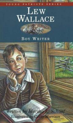 Lew Wallace by Martha E. Schaaf