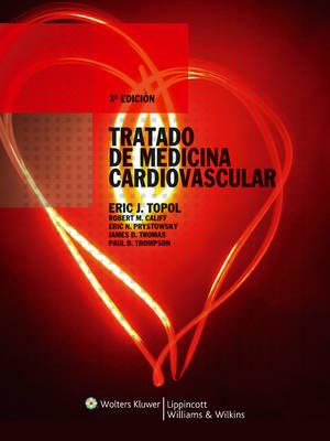 Tratado de Medicina Cardiovascular by Eric J. Topol