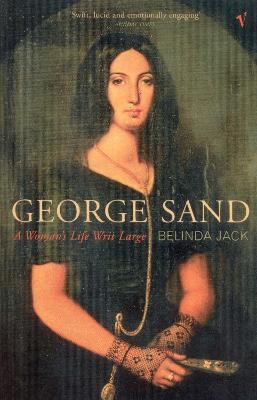 George Sand by Belinda Jack