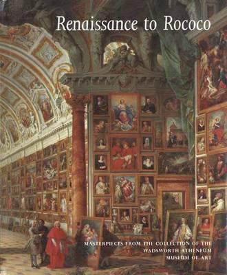 Renaissance to Rococo by Eric M. Zafran
