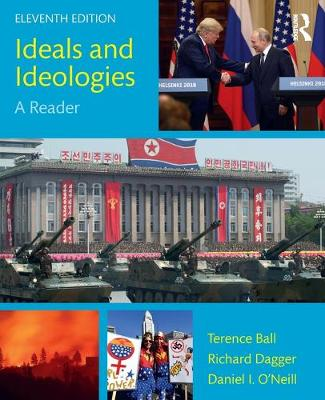 Ideals and Ideologies: A Reader by Terence Ball