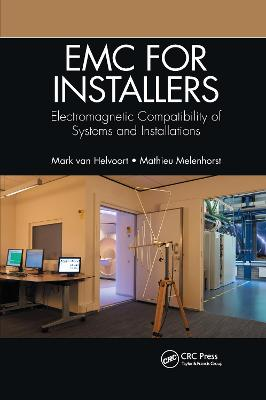EMC for Installers: Electromagnetic Compatibility of Systems and Installations by Mark Van Helvoort