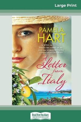A Letter from Italy (16pt Large Print Edition) by Pamela Hart