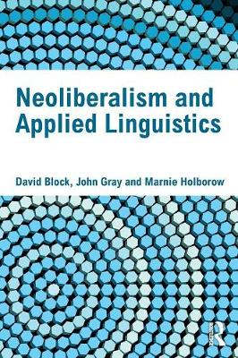 Neoliberalism and Applied Linguistics book