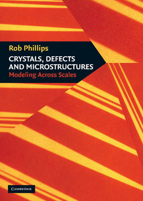 Crystals, Defects and Microstructures book