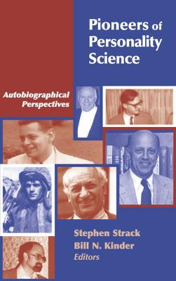 Pioneers of Personality Science by Stephen Strack