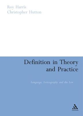 Definition in Theory and Practice by Roy Harris