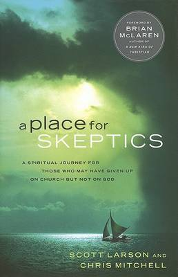A Place for Skeptics by Scott Larson