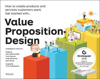 Value Proposition Design by Alexander Osterwalder