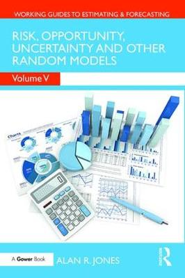 Risk, Opportunity, Uncertainty and Other Random Models book