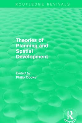 : Theories of Planning and Spatial Development (1983) book