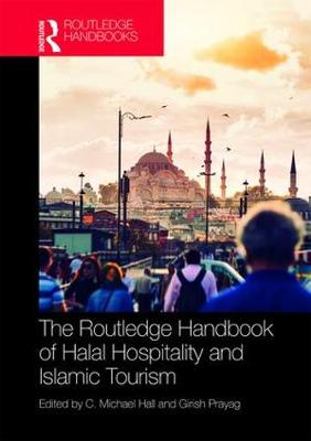 The Routledge Handbook of Halal Hospitality and Islamic Tourism book