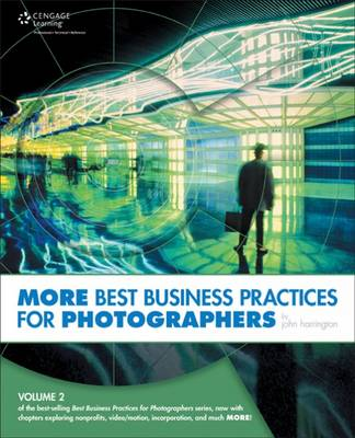 MORE Best Business Practices for Photographers by John Harrington