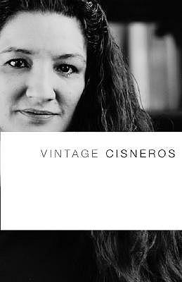 Vintage Cisneros by Sandra Cisneros