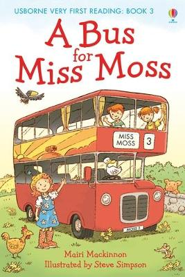Bus for Miss Moss by Mairi MacKinnon