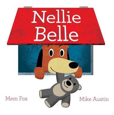 Nellie Belle by Mem Fox