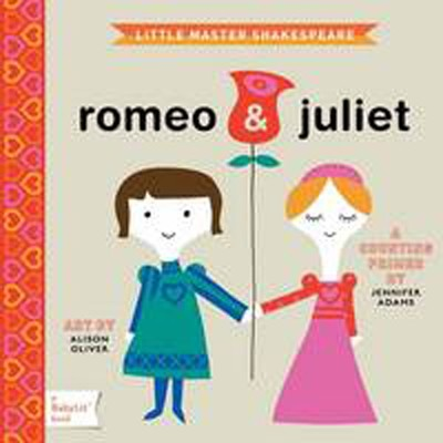 Romeo & Juliet: A BabyLit Counting Primer by Jennifer Adams