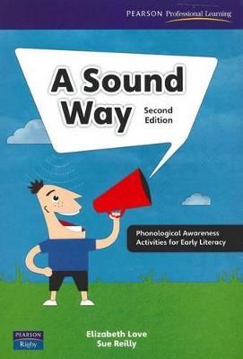 A Sound Way Teacher's Resource Book by Elizabeth Love