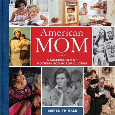 American Mom by Meredith Hale