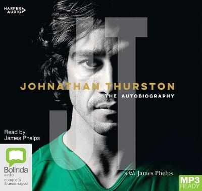 Johnathan Thurston: The Autobiography by James Phelps
