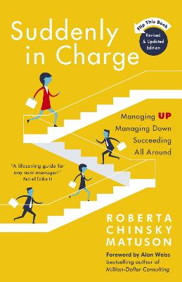 Suddenly in Charge by Roberta Chinsky Matuson
