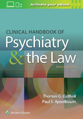Clinical Handbook of Psychiatry and the Law book