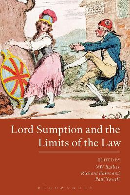 Lord Sumption and the Limits of the Law by Richard Ekins