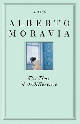 Time of Indifference, the Rpu When Stock Sold by Alberto Moravia