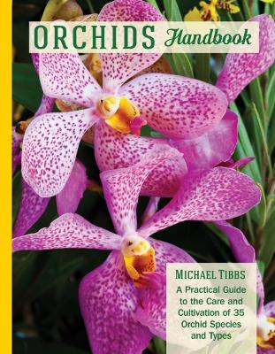 Orchids Handbook by Michael Tibbs