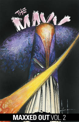 Maxx Maxxed Out, Vol. 2 by Sam Kieth