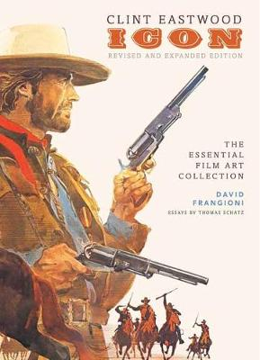 Clint Eastwood: Icon by David