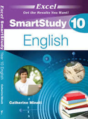 Excel Smartstudy Year 10 English by Catherine Minett