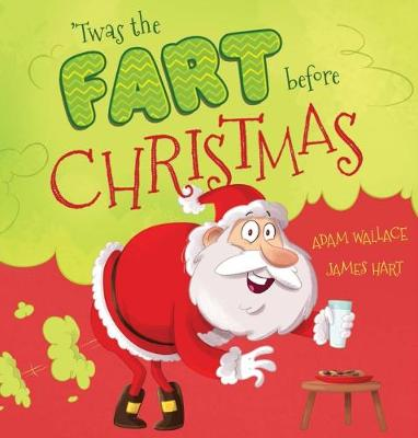 'Twas the Fart Before Christmas book