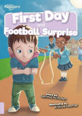 First Day and Football Surprise by Gemma McMullen