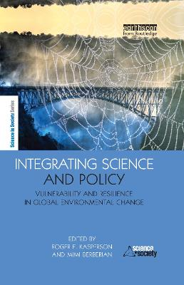 Integrating Science and Policy by Roger E. Kasperson