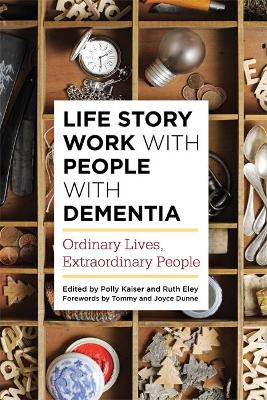 Life Story Work with People with Dementia book