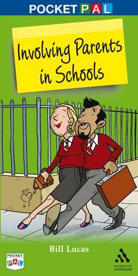 Pocket PAL: Involving Parents in Schools by Bill Lucas