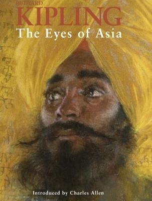 The Eyes Of Asia by Rudyard Kipling