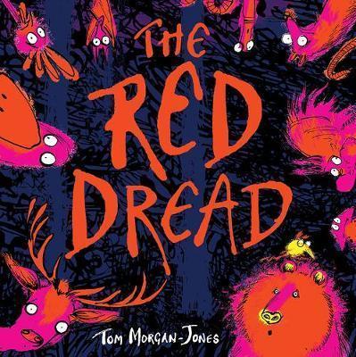The Red Dread by Tom Morgan-Jones