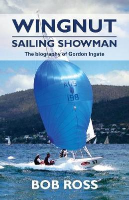 Wingnut: Sailing Showman by Bob Ross
