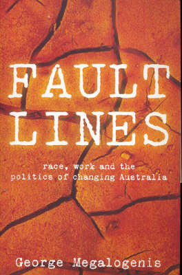 Faultlines by George Megalogenis