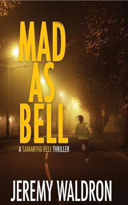 Mad as Bell book