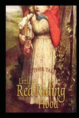 Little Red Riding Hood and Other Tales by Jacob Grimm