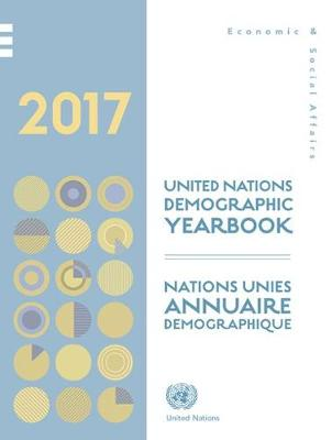 Demographic yearbook 2017 by United Nations: Department of Economic and Social Affairs: Statistics Division